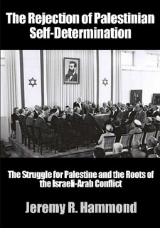 The Rejection of Palestinian Self-Determination