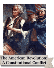 The American Revolution: A Constitutional Conflict