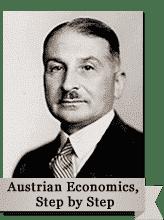 Austrian Economics: Step by Step