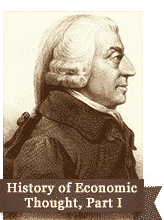 History of Economic Thought, Part I