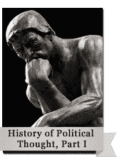 The History of Political Thought, Part I