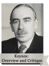 Keynes: Overview and Critique