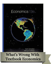 What's Wrong With Textbook Economics