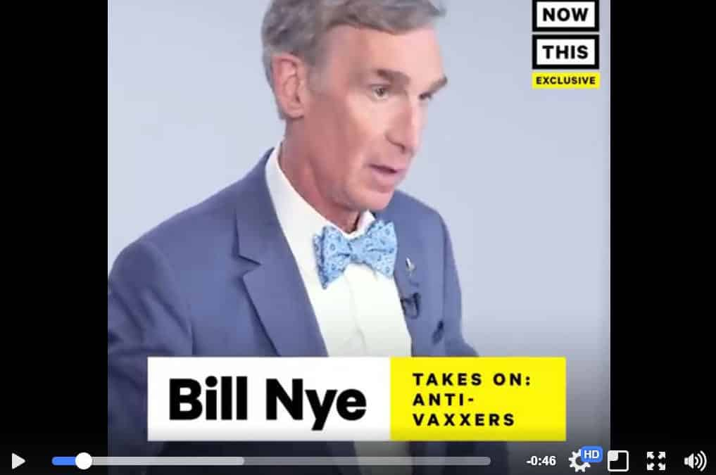 Bill Nye the Anti-Science Pro-Vaxxer Guy