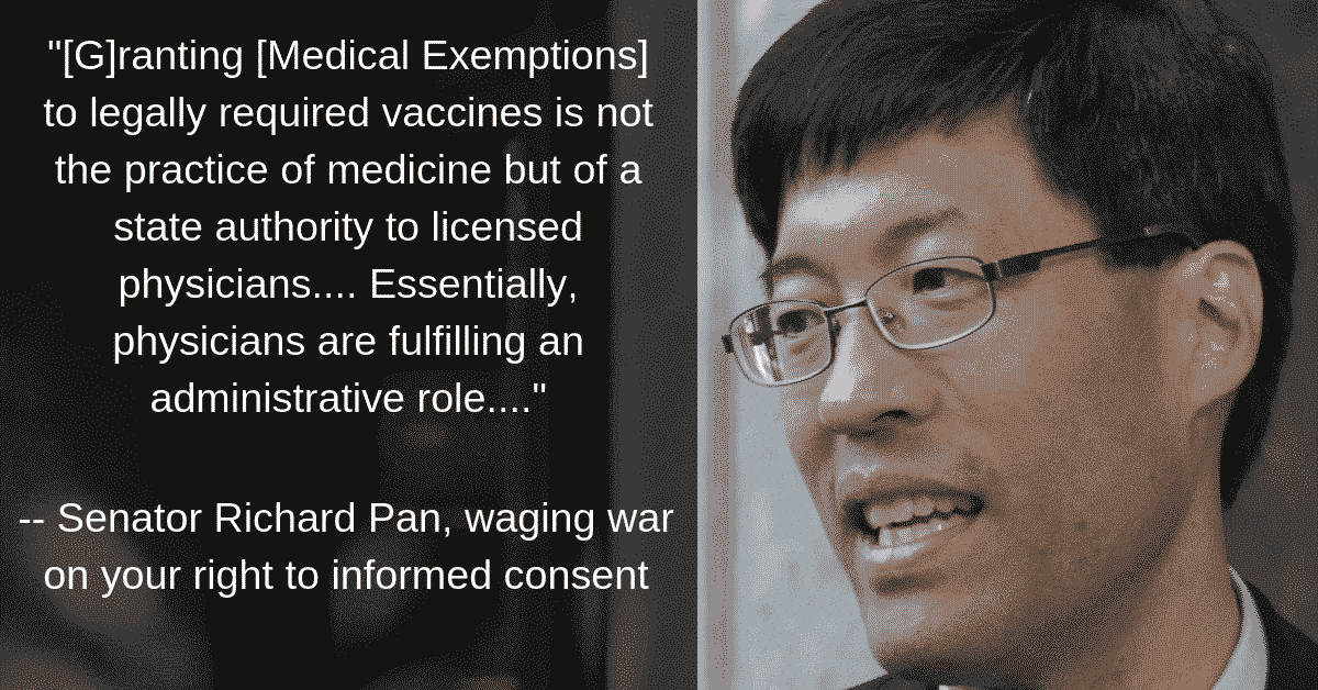 Senator Richard Pan's war on the right to informed consent